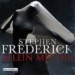 Allein mit dir | Stephen Frederick