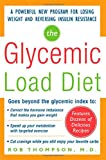 img - for The Glycemic-Load Diet: A powerful new program for losing weight and reversing insulin resistance book / textbook / text book