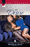 Designed by Desire (Harlequin Kimani Romance\The Hamiltons: Fashioned with Love)