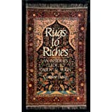 Rugs to Riches: an insider's guide to oriental rugsby Caroline Bosly