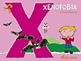 Xenofobia (Que Sientes Series) (Spanish Edition)