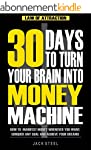 Law of Attraction: 30 Days to Turn Yo...