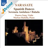 Sarasate, P. De: Violin And Piano Music, Vol. 1 (Tianwa Yang)