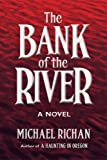 The Bank of the River (The River Book 1)
