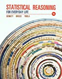 img - for Statistical Reasoning for Everyday Life Plus NEW MyStatLab with Pearson eText -- Access Card Package (4th Edition) (Bennett Science & Math Titles) book / textbook / text book