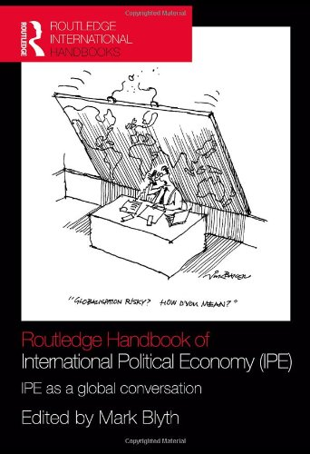 Routledge Handbook of International Political Economy (IPE): IPE as a Global Conversation