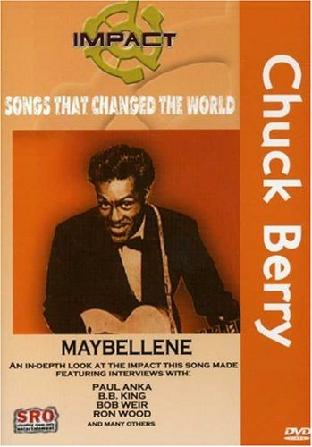Cover art for  Impact! Songs That Changed The World : Chuck Berry - Maybellene / Ron Wood, Bob Weir, B.B. King, Paul Anka
