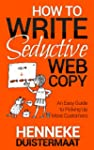 How to Write Seductive Web Copy: An E...