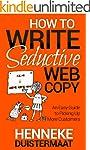 How to Write Seductive Web Copy: An E...