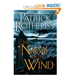 The Name of the Wind (Kingkiller Chronicles, Day 1) by Patrick Rothfuss