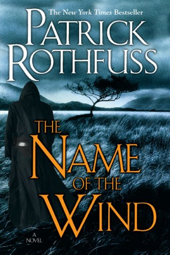 Cover of The Name of the Wind (Kingkiller Chronicles, Day 1)