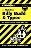 On Melville's Billy Budd and Typee (Cliffs Notes) (0764539507) by Mary Ellen Snodgrass