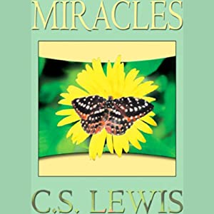 Miracles | [C. S. Lewis]
