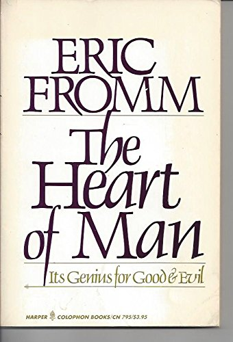 The Heart of Man, Fromm, Erich