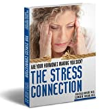 img - for The Stress Connection (Are Your Hormones Making You Sick?) book / textbook / text book