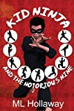 img - for Kid Ninja and the Notorious Nine book / textbook / text book