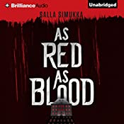 As Red as Blood: The Snow White Trilogy, Book 1 | [Salla Simukka]