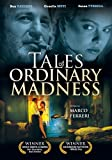Tales of Ordinary Madness