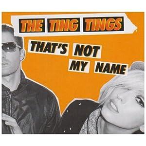 【第11期】The Ting Tings - That's Not My Name