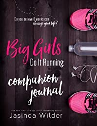 Big Girls Do It Running Companion Journal
