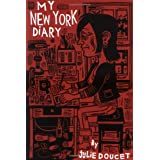 My New York Diarypar Julie Doucet
