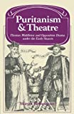 img - for Puritanism and Theatre (Past and Present Publications) book / textbook / text book