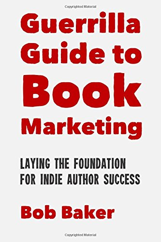 Guerrilla Guide to Book Marketing