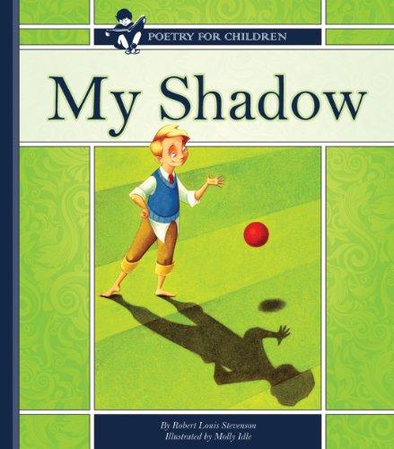 Stevenson, R. L. - My Shadow