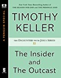 The Insider and the Outcast (ENCOUNTERS WITH JESUS SERIES)