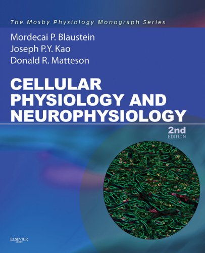 Cellular Physiology And Neurophysiology: Mosby Physiology Monograph Series (Mosby'S Physiology Monograph)