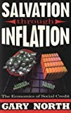 Salvation Through Inflation: The Economics of Social Credit (0930464648) by North, Gary