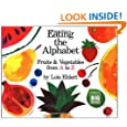 Eating the Alphabet: Fruits & Vegetables from A to Z (Harcourt Brace Big Book)