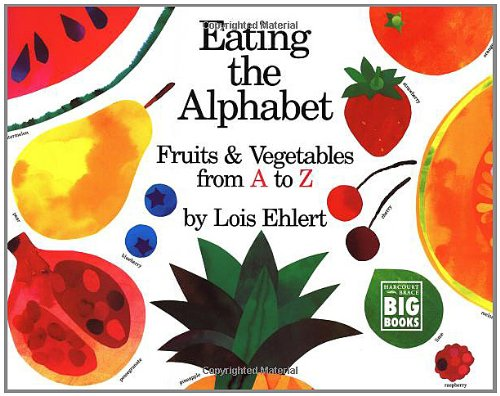 Eating the Alphabet: Fruits & Vegetables from