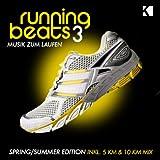 Running Beats 3 - Musik zum Laufen (Spring / Summer Edition) (Inkl. 5 KM & 10 KM Mix)