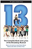 13 (The Applause Libretto Library) - The Complete Book and Lyrics of the Broadway Musical
