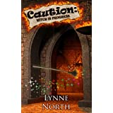 Caution: Witch In Progressby Lynne North