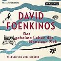 Das geheime Leben des Monsieur Pick Hörbuch von David Foenkinos Gesprochen von: Axel Milberg