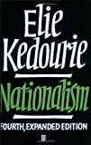 Nationalism (0631188851) by Elie Kedourie