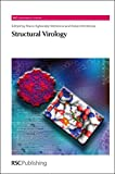img - for Structural Virology: RSC (RSC Biomolecular Sciences) book / textbook / text book