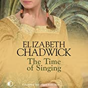 The Time of Singing | Elizabeth Chadwick