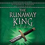 The Runaway King: The Ascendance Trilogy, Book 2 (       UNABRIDGED) by Jennifer A. Nielsen Narrated by Charlie McWade
