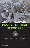 img - for Gigabit-capable Passive Optical Networks book / textbook / text book