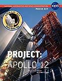 Apollo 12: The Official NASA Press Kit (1780398611) by NASA