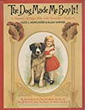 img - for The Dog Made Me Buy It : A Treasury of Dogs Who Sold Yesterday's Products book / textbook / text book