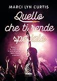 img - for Quello che ti rende speciale (Narrativa) (Italian Edition) book / textbook / text book