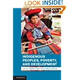 Indigenous Peoples, Poverty, and Development