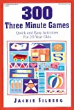 img - for 300 Three Minute Games: Quick and Easy Activities for 2-5 Year Olds book / textbook / text book