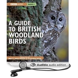 A Guide to British Woodland Birds (Unabridged)