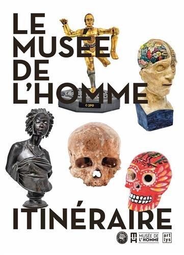 Le Musée de l'homme : Itinéraire