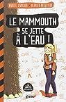 Le mammouth se jette � l'eau ! par Z�rcher
